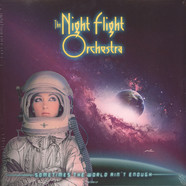 Night Flight Orchestra, The - Sometimes The World Ain't Enough Picture Disc Edition