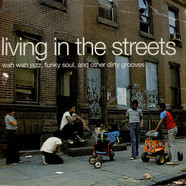 V.A. - Living In The Streets