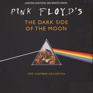 Orchard Chamber Orchestra - Plays Pink Floyd's The Dark Side Of The Moon White Vinyl Edition