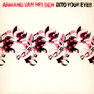 Armand Van Helden - Into Your Eyes