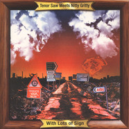 Tenor Saw Meets Nitty Gritty - Lots Of Sign
