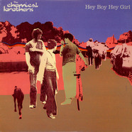Chemical Brothers, The - Hey Boy Hey Girl