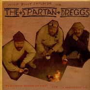 Wild Billy Childish & The Spartan Dreggs - We Spartan Dreggs (Be Fine)