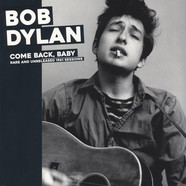 Bob Dylan - Come Back, Baby: Rare And Unreleased 1961 Sessions