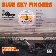 Rob Franken Electrification, The & Joop Scholten - Blue Sky Fingers