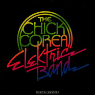 The Chick Corea Elektric Band - The Chick Corea Elektric Band