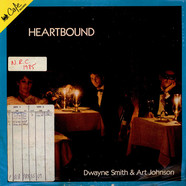 Dwayne Smith & Art Johnson - Heartbound