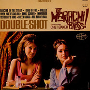 Mariachi Brass, The Featuring Chet Baker - Double Shot
