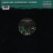 Macky Gee V Phantasy V DJ y Gee V Phantasy V DJ Fresh - Civilisation / Never Wanna Stop Green Vinyl Edition