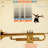 Neal Hefti Quintet - Light And Right! (The Modern Touch Of The Neal Hefti Quintet)