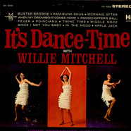 Willie Mitchell - It's Dance-Time With Willie Mitchell