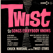 Chuck Marshal And The Twist-Stars - Twist To Songs Everybody Knows