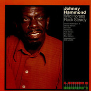 Johnny Hammond - Wild Horses Rock Steady