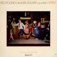 Red Rodney And Ira Sullivan Quintet - Sprint