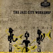 Jazz City Workshop, The - The Jazz City Workshop