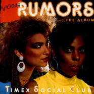 Timex Social Club - Vicious Rumors
