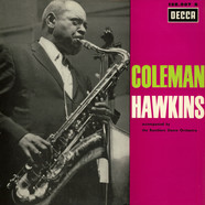 Coleman Hawkins - Accompanied By The Ramblers Dance Orchestra - In Holland, 1935 And 1937