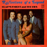 Gladys Knight And The Pips - Reflections Of A Legend