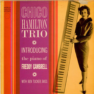Chico Hamilton Trio, The - Introducing The Piano Of Freddy Gambrell