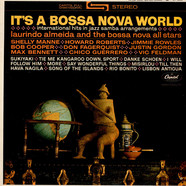 Laurindo Almeida & The Bossa Nova Allstars - It's A Bossa Nova World: International Hits In Jazz Samba Arrangements