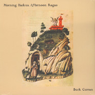 Buck Curran - Morning Haikus, Afternoon Ragas
