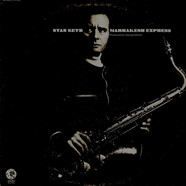 Stan Getz - Marrakesh Express