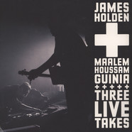 James Holden & Maalem Houssam Guinia - Three Live Takes