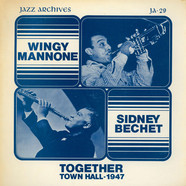 Wingy ManoneSidney Bechet - Together (Town Hall - 1947)