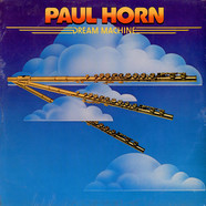 Paul Horn - Dream Machine