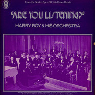 Harry Roy And His Orchestra - Are You Listening?