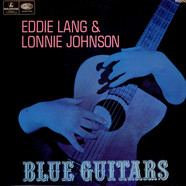 Eddie Lang And Lonnie Johnson - Blue Guitars