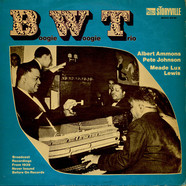 The Boogie Woogie Trio - Broadcast Recordings From 1939 Never Issued Before On Records