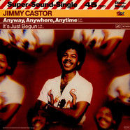 Jimmy Castor - Anyway, Anywhere, Anytime