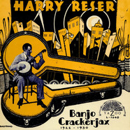 Harry Reser - Banjo Crackerjax 1922 - 1930