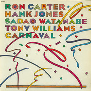 Ron Carter, Hank Jones, Sadao Watanabe & Anthony Williams - Carnaval