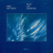 Mike Metheny - Blue Jay Sessions