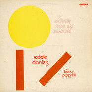 Eddie Daniels / Bucky Pizzarelli - A Flower For All Seasons