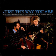 Niels-Henning Ørsted Pedersen & Rune Gustafsson - Just The Way You Are