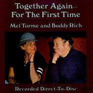 Mel Tormé and Buddy Rich - Together Again For The First Time