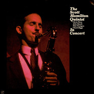 The Scott Hamilton Quintet - In Concert