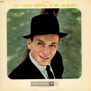 Frank Sinatra - The Frank Sinatra Story In Music