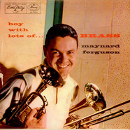 Maynard Ferguson - Boy With Lots Of Brass