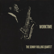 Sonny Rollins Quartet, The - Worktime