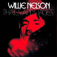 Willie Nelson - Phases & Stages