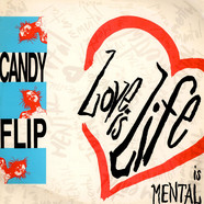Candy Flip - Love Is Life