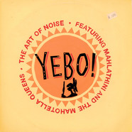 Art Of Noise, The Featuring Mahlathini And The Mahotella Queens - Yebo!