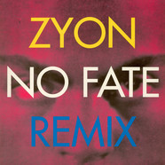 Zyon - No Fate (Remix)