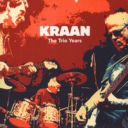 Kraan - The Trio Years