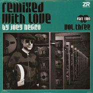 Joey Negro - Remixed With Love Volume 3 Part 2