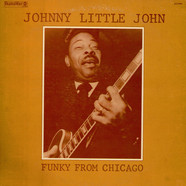 John Littlejohn - Funky From Chicago